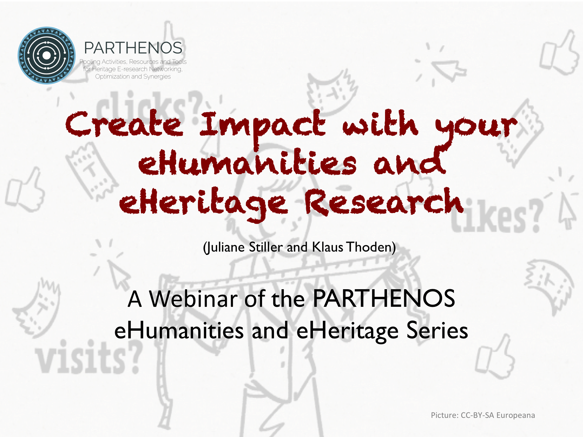 Create Impact with your eHumanities and eHeritage Research